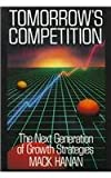 img - for Tomorrow's Competition: The Next Generation of Growth Strategies book / textbook / text book
