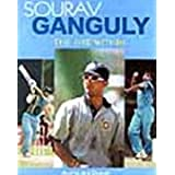 Sourav Ganguly - The Fire Within