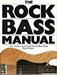 The rock bass manual: The complete gu...