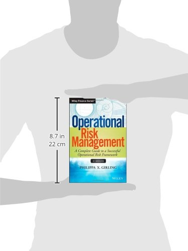Operational Risk Management: A Complete Guide to a Successful Operational Risk Framework (Wiley Finance)
