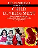 img - for The Cambridge Encyclopedia of Child Development book / textbook / text book