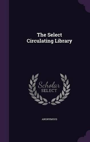 The Select Circulating Library