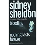 Nothing Lasts Forever / Bloodline Sidney Sheldon