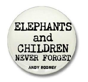 """Andy Rooney Quote """" ELEPHANTS AND CHILDREN NEVER FORGET """" 1.25"""" Magnet"""