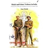 Khaki and Ethnic Violence in India: Army, Police and Paramilitary Forces During Communal Riots