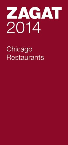 2014 Chicago Restaurants (Zagat Survey Chicago Restaurants) (Restaurants In Chicago compare prices)