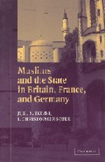 Muslims and the State in Britain, France, and Germany...