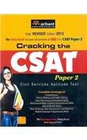 Cracking the CSAT Paper - 2 : Civil Services Aptitude Test (PB)
