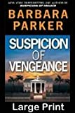 Suspicion of Vengeance (0786237511) by Parker, Barbara