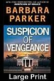 Suspicion of Vengeance (0786237511) by Parker, Barbara