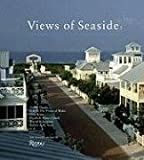 img - for Views of Seaside: Commentaries and Observations on a City of Ideas book / textbook / text book