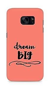AMEZ dream big Back Cover For Samsung Galaxy S7