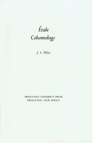Etale Cohomology. (PMS-33)