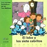 El Lobo y los Siete Cabritos (Cuentos Fantasticos de las Tres Mellizas) (Spanish Edition)
