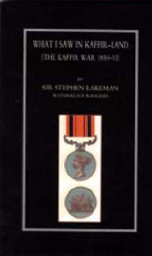 What I Saw in Kaffir-Land (the Kaffir War 1850-53)
