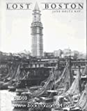 img - for Lost Boston by Jane Holtz Kay (1982-04-13) book / textbook / text book