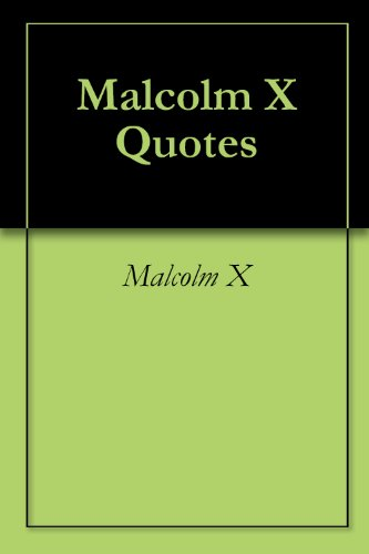 MalcolmxQuotes About Love : malcolmxquotes on love. MalcolmxQuotes