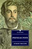 Phineas Finn (Everyman's Library) (0460874977) by Trollope, Anthony