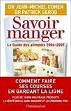 echange, troc Jean-Michel Cohen, Patrick Sérog - Savoir manger : Le guide des aliments