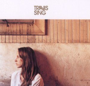 Travis - Sing (Single #1) [UK] - Zortam Music