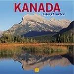 Kanada - sehen & erleben