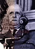 img - for The Gaullist Attack on Canada, 1967-1997 book / textbook / text book
