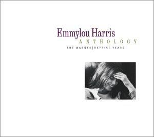 Emmylou Harris - Anthology: Warner / Reprise.. - Zortam Music