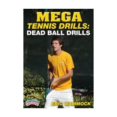 Buy Eric Wammock: Mega Tennis Drills: Dead Ball Drills (DVD) by Championship Productions