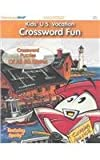 Kid's U.S. Vacation Crossword Fun: Crossword Puzzles of All 50 States (Little Passenger)