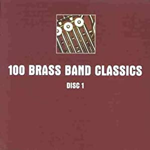 100 Brass Band Classics by Spectrum Audio