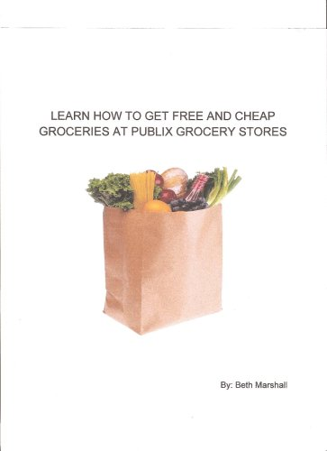 Learn How To Get Free And Cheap Groceries At Publix Grocery Stores