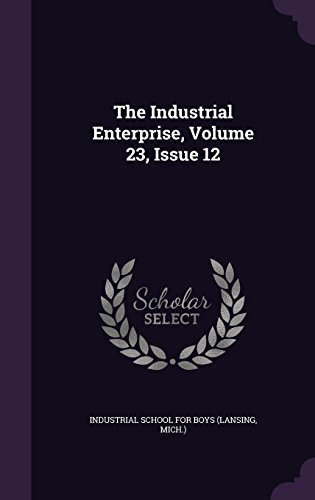 The Industrial Enterprise, Volume 23, Issue 12