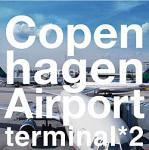 コペンハーゲン・エアポート ターミナル2