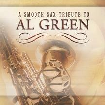 Al Green - Smooth Sax Tribute To Al Green - Zortam Music