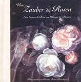 Image de Vom Zauber der Rosen