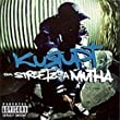 Tha Street Iz a Mutha [Explicit Lyrics]