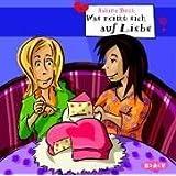 Was reimt sich auf Liebe?; Freche Mädchen - Freche Hörbücher, 1 Audio-CD