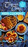 Company's Coming:  Kids Cooking