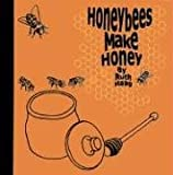 Honeybees Make Honey