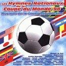 echange, troc Garde Republicaine - Tous Les Hymnes Nationaux De La Coupe Du Monde 98