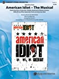 img - for American Idiot -- The Musical, Selections from - Featuring: Jesus of Suburbia / Holiday / Boulevard of Broken Dreams / Wake Me Up When September Ends / American Idiot - Words by Billie Joe Armstrong, music by Green Day / arr. Tom Kitt, arr. for concert string orchestra by Eric Gorfain - Conductor Score & Parts book / textbook / text book