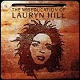 The Miseducation of Lauryn ...