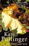 The Last Time I Saw Jane Kate Pullinger