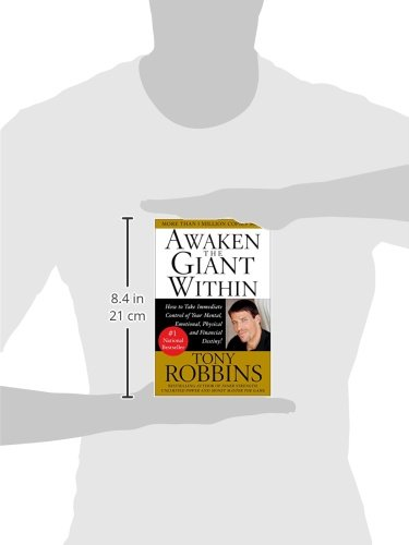Awaken the Giant Within : How to Take Immediate Control of Your Mental, Emotional, Physical and Financial Destiny! benjamin bonetti how to stress less simple ways to stop worrying and take control of your future