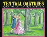 Ten Tall Oak Trees