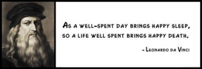 Wall Quote - Leonardo Da Vinci - As A Well-Spent Day Brings Happy