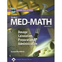 Henkes Med-Math: Dosage Calculation, Preparation and Administration (Bucholz, Henkes Med-Math) (Paperback)