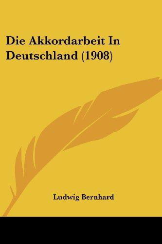 Die Akkordarbeit in Deutschland (1908)
