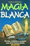 Magia Blanca (Spanish Edition) (9684038771) by Gerina Dunwich