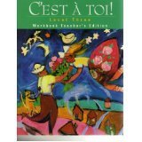 Cest `a toi!: Level Three (Annotated Teachers Edition)